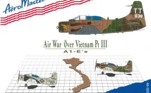 Airwar Over Vietnam Pt. III - A-1Es